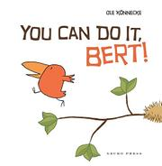 YOU CAN DO IT, BERT! by Ole Könnecke