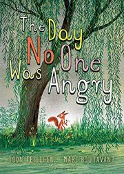 THE DAY NO ONE WAS ANGRY by Toon Tellegen