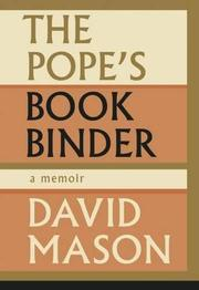 THE POPE'S BOOKBINDER by David Mason