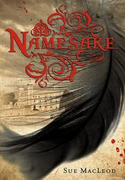NAMESAKE by Sue MacLeod