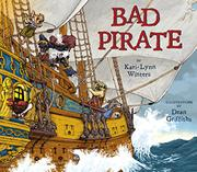 BAD PIRATE by Kari-Lynn Winters