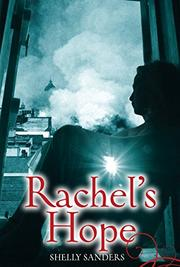 RACHEL'S HOPE by Shelly Sanders