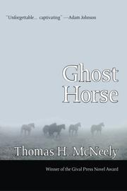 GHOST HORSE by Thomas H. McNeely