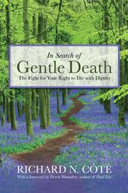 IN SEARCH OF GENTLE DEATH by Richard N. Côté