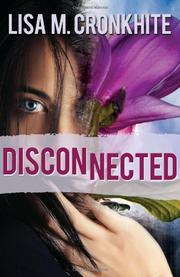 DISCONNECTED by Lisa M. Cronkhite