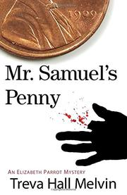 MR. SAMUEL'S PENNY by Treva Hall Melvin
