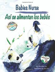 BABIES NURSE / ASÍ SE ALIMENTAN LOS BEBÉS by Phoebe Fox