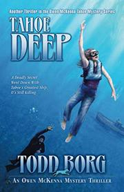 TAHOE DEEP by Todd Borg
