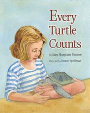 EVERY TURTLE COUNTS by Sara Hoagland Hunter