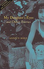 MY DAUGHTER'S EYES by Annecy Baez