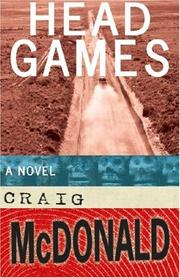 HEAD GAMES by Craig McDonald