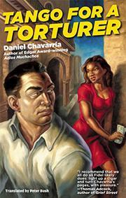 TANGO FOR A TORTURER by Daniel Chavarría