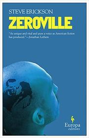 ZEROVILLE by Steve Erickson