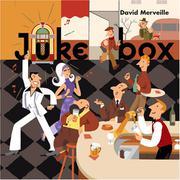 JUKE BOX by David Merveille