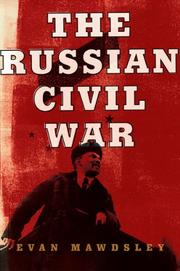 THE RUSSIAN CIVIL WAR by Evan Mawdsley