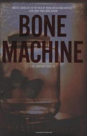 BONE MACHINE by Martyn Waites