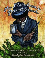 MR. MENDOZA'S PAINTBRUSH by Luis Alberto Urrea