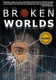 BROKEN WORLDS by Anitha Robinson
