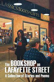 THE BOOKSHOP ON LAFAYETTE STREET by Eric Maywar