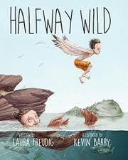 HALFWAY WILD by Laura Freudig