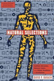 NATURAL SELECTIONS by David P. Barash