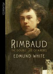 RIMBAUD by Edmund White