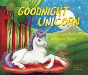 GOODNIGHT UNICORN by Pearl E. Horne