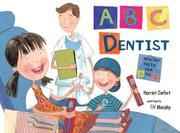 ABC DENTIST by Harriet Ziefert