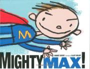 MIGHTY MAX! by Harriet Ziefert