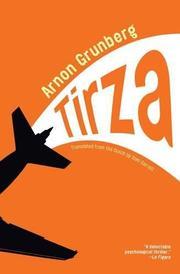 TIRZA by Arnon Grunberg
