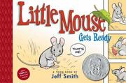 Cover art for LITTLE MOUSE GETS READY