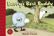 BARRY'S BEST BUDDY by Renée  French