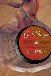 GIRL SINGER by Mick Carlon