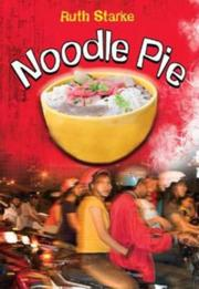 NOODLE PIE by Ruth Starke