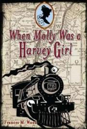 Cover art for WHEN MOLLY WAS A HARVEY GIRL