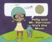 Cover art for PELLY AND MR. HARRISON VISIT THE  MOON