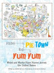 FROM PIE TOWN TO YUM YUM by Debbie Herman