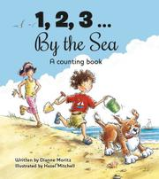 1, 2, 3...BY THE SEA by Dianne Moritz
