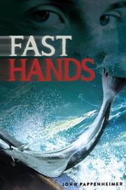 FAST HANDS by John Pappenheimer