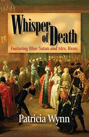 WHISPER OF DEATH by Patricia Wynn