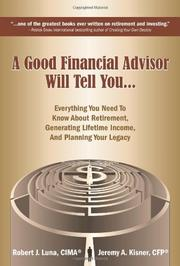 A Good Financial Advisor Will Tell You... by Jeremy A. Kisner