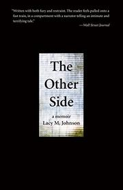 THE OTHER SIDE by Lacy M. Johnson