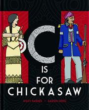 C IS FOR CHICKASAW by Wiley  Barnes