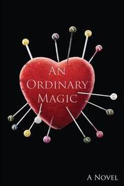 An Ordinary Magic by Jason Thibeault