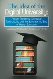 The Idea of the Digital University by Frank Bryce McCluskey