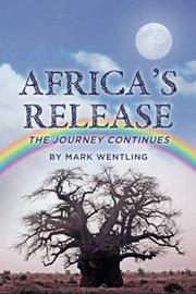 Africa's Release by Mark Wentling