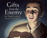 GIFTS FROM THE ENEMY by Trudy Ludwig