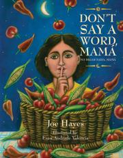 DON'T SAY A WORD, MAMÁ / NO DIGAS NADA, MAMÁ by Joe Hayes
