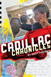 CADILLAC CHRONICLES by Brett Hartman
