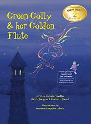 GREEN GOLLY & HER GOLDEN FLUTE by Keith Torgan